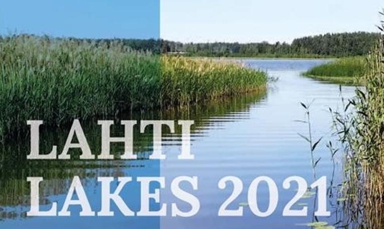 Lahti Lakes 2021 – nostaa esiin ilmastonmuutoksen ja kiertotalouden vaikutukset järvikunnostuksiin